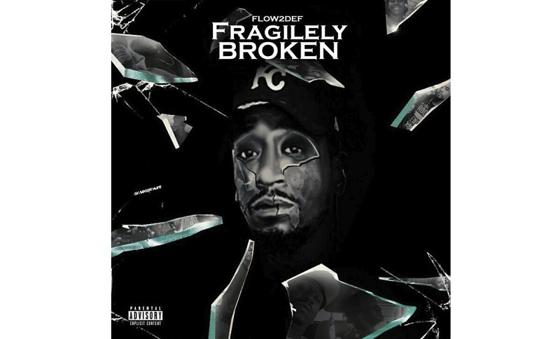 Fragilely Broken – flow2def new album is out Now