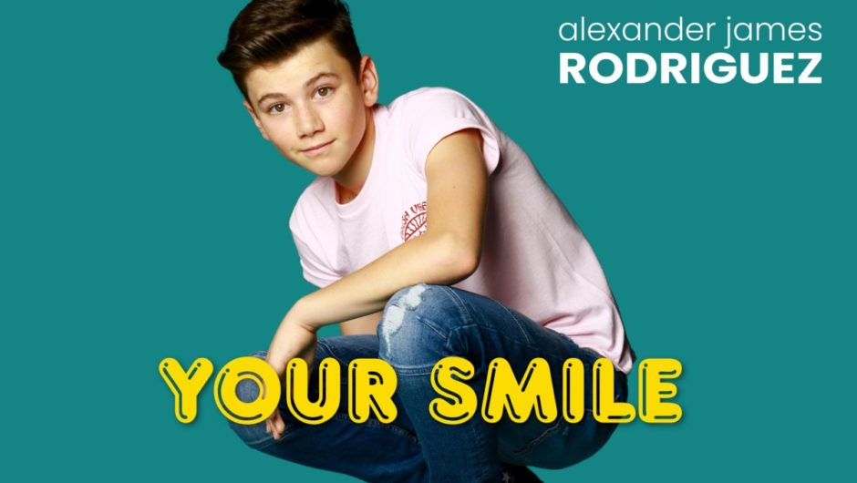 Alexander James Rodriguez Releases 'Your Smile' Official Music Video
