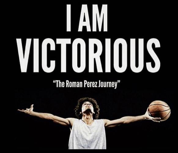 "Pro hooper Roman Perez featured in upcoming basketball documentary ""I am Victorious"""