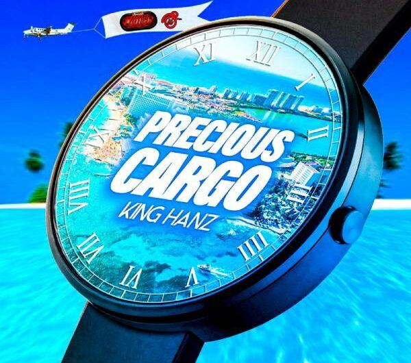 King Hanz Drops New Hit Single Precious Cargo